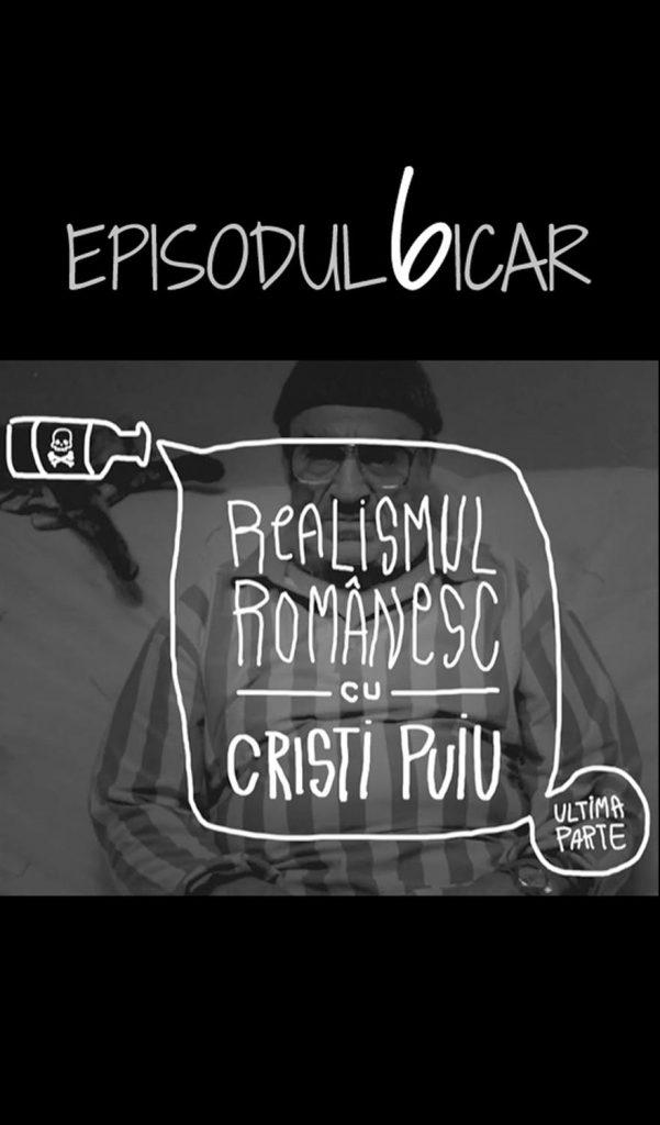 filme romanesti – REALISMUL ROMÂNESC CU CRISTI PUIU – PARTEA III