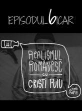 filme romanesti -episodul-6-Realismul-romanesc-cu-Cristi-Puiu