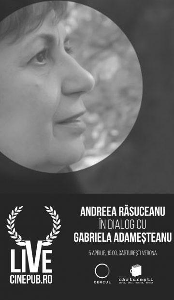 CINEPUB LIVE - Andreea Rasuceanu - Gabriela Adamesteanu
