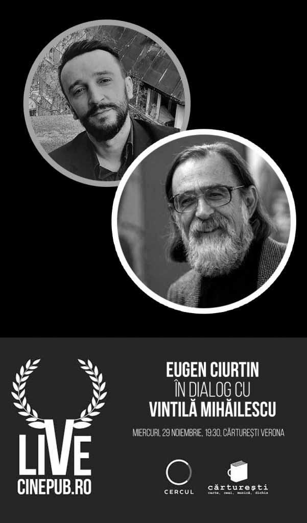 CINEPUB LIVE - Eugen Ciurtin - Vintila Mihailescu