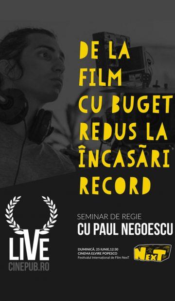 CINEPUB LIVE - Seminar de regie cu Paul Negoescu