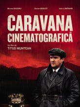 filme romanesti-Caravana Cinematografica de Titus Muntean - CINEPUB