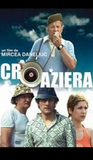 Croaziera de Mircea Daneliuc - CINEPUB