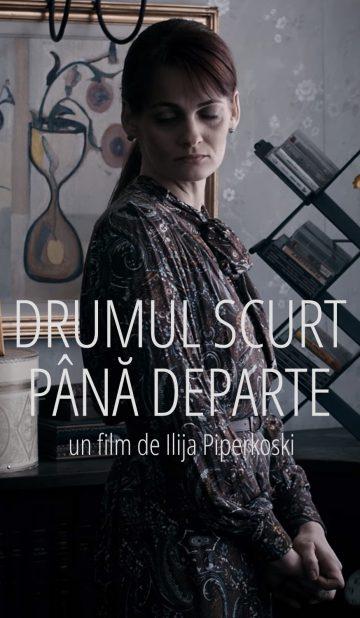 Drumul scurt pana departe de Ilija Piperkoski - CINEPUB