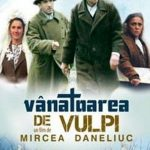 Vânătoarea-de-vulpi-regia-Mircea-Daneliuc-CINEPUB