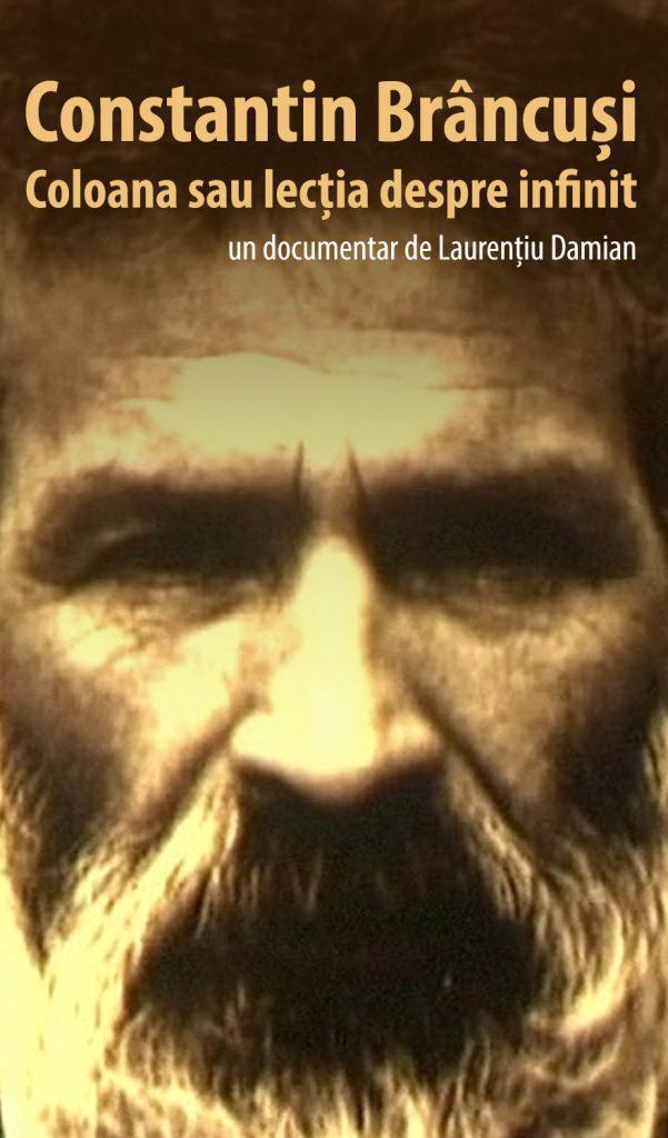Constantin Brâncuși. Coloana sau lecția despre infinit - Laurentiu Damian - CINEPUB