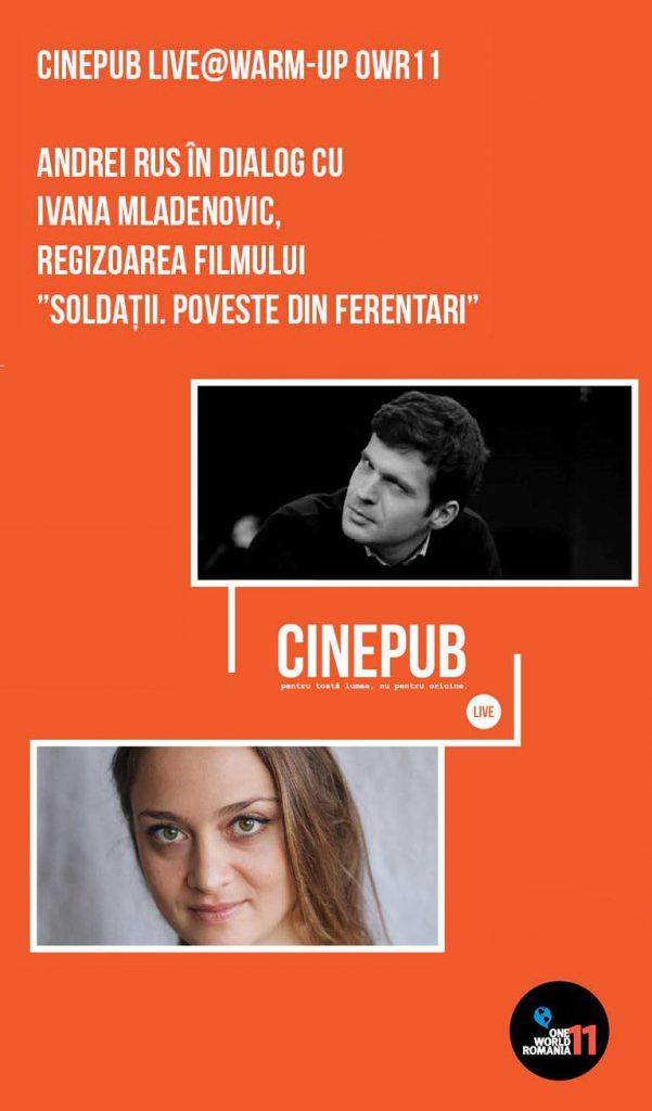 CINEPUB LIVE - Andrei Rus în dialog cu Ivana Mladenovic