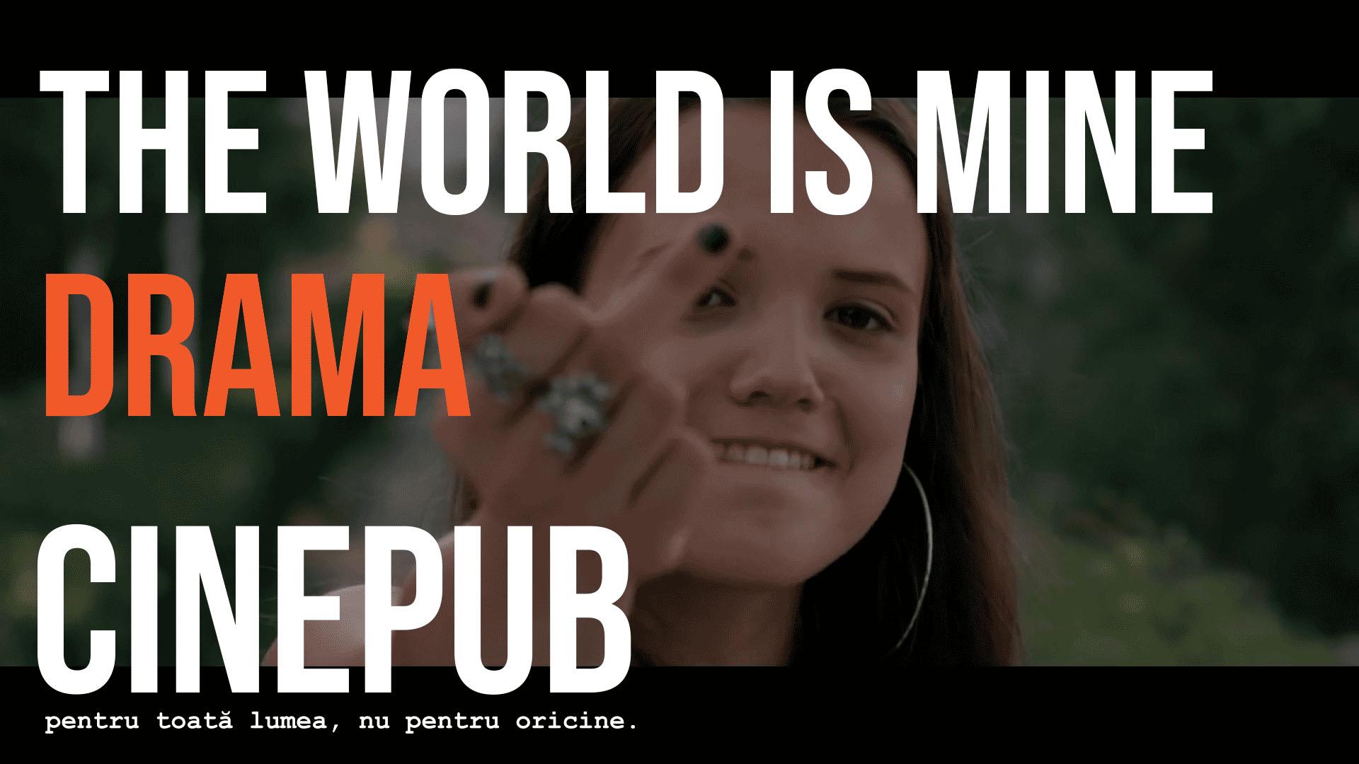 Lumea e a mea - film lungmetraj online pe CINEPUB