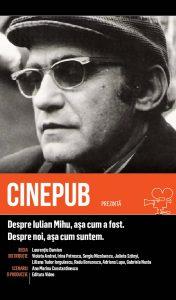 Despre Iulian Mihu așa cum a fost - documentar de Laurentiu Damian