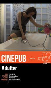 Adulter - regizat de Peter Kerek - CINEPUB