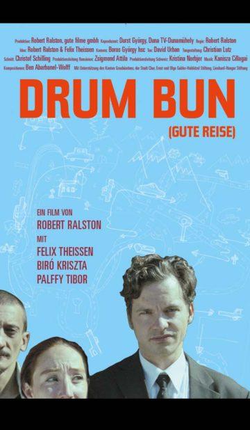 Drum Bun - regizat de Robert Ralston - CINEPUB