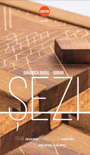 Dinamica Rural Urbană Șezi - de Emi Gheorghe - CINEPUB - documentar