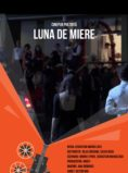 Luna de Miere - scurtmetraj UNATC - CINEPUB