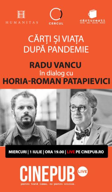 Radu Vancu si Horia Roman Patapievici - CINEPUB Live & CERCUL