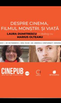Laura Dumitrescu împreună cu Marius Olteanu - Cinema, filmul Monștri | CINEPUB Live & CERCUL