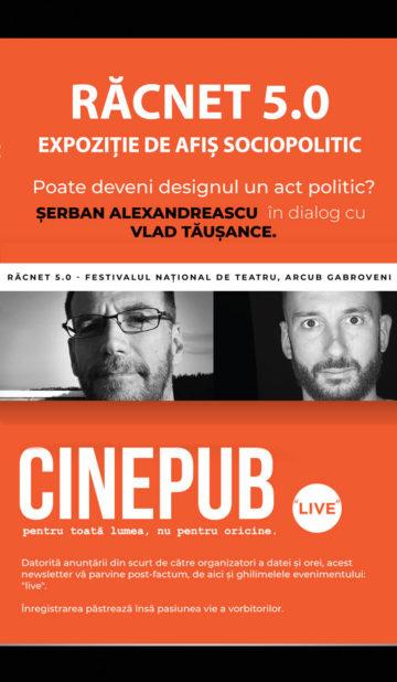 Răcnet 5 - Expoziție de afiș sociopolitic - Serban Alexandrescu in dialog cu Vlad Tausance   CINEPUB Live