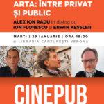 Cinepub Live - Arta intre pirvat si public - Alex Ion Radu, Ion Florescu si Erwin Kessler