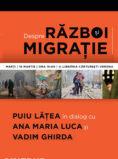 CINEPUB Live - Despre razboi si migratie - Puiu Lățea în dialog cu Ana Maria Luca și Vadim Ghirda
