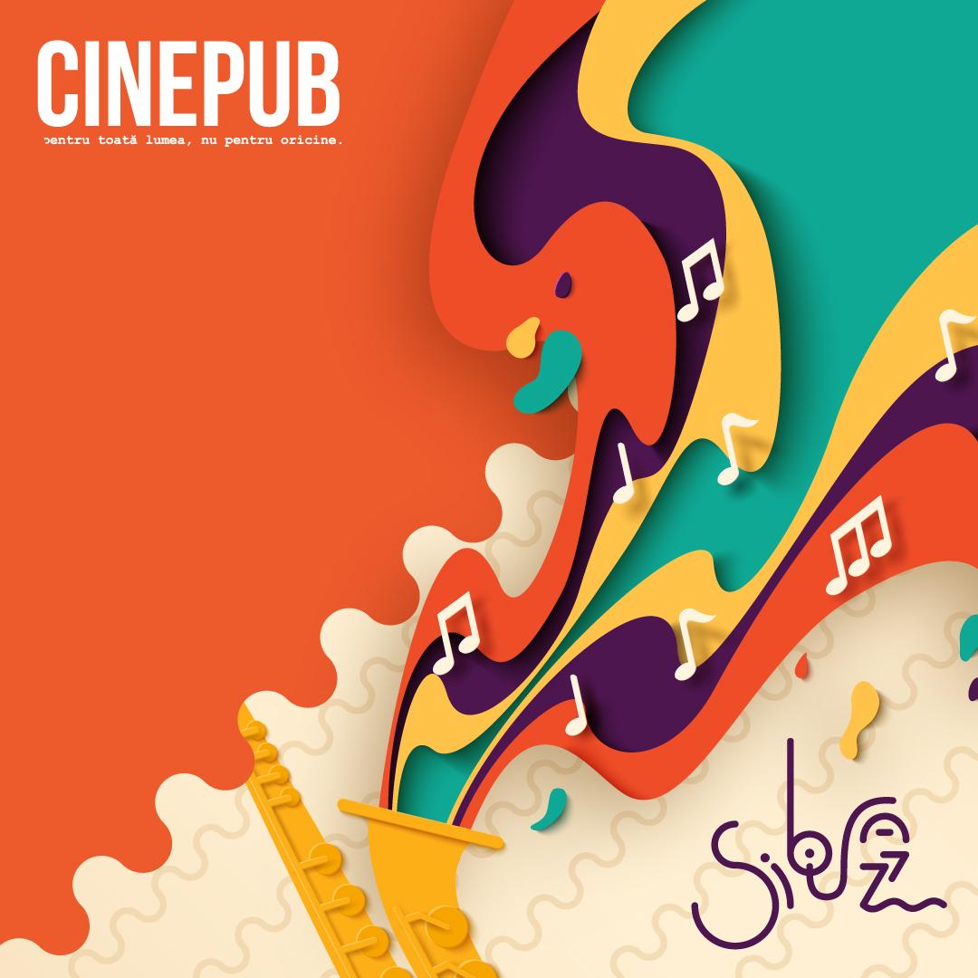 CINEPUB & FESTIVALUL DE MUZICA JAZZ de la SIBIU